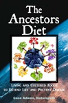 The Ancestors Diet: what our bodies were designed to eat