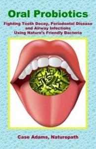 oral probiotics by case adams