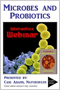 Probiotics and Microbes Webinar: Healing the Microbiome
