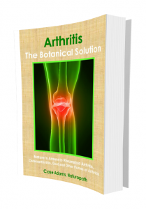 Arthritis - The Botanical Solution - Osteoarthritis, Rheumatoid Arthritis, Gout and other forms