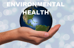 Healthy environment means better health.