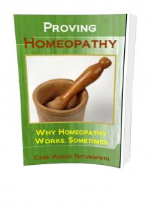 proving homeopathy: why homeopathy works sometimes